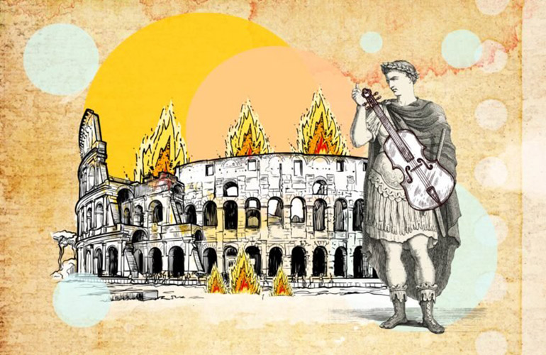 Nero didn't fiddle while Rome burned